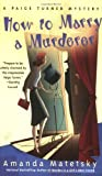 img - for How to Marry a Murderer (Paige Turner Mystery) book / textbook / text book