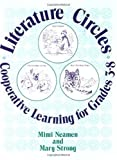 Literature Circles: Cooperative Learning for Grades 3-8