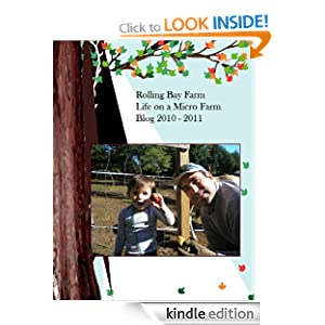 Rolling Bay Farm Life on a Micro Farm Blog 2010 - 2011 Adrienne Wolfe