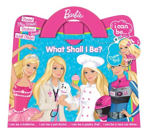 Barbie: What Shall I Be? (VINYL SHAPED PURSE) by Barbie(TM) (2010-08-10)