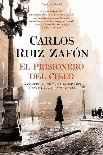 El Prisionero del Cielo (Spanish Edition), by Carlos Ruiz Zafon