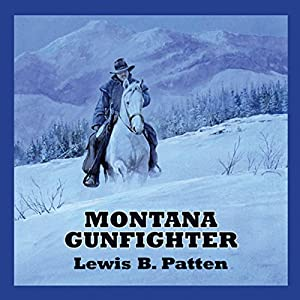 Montana Gunfighter Audiobook