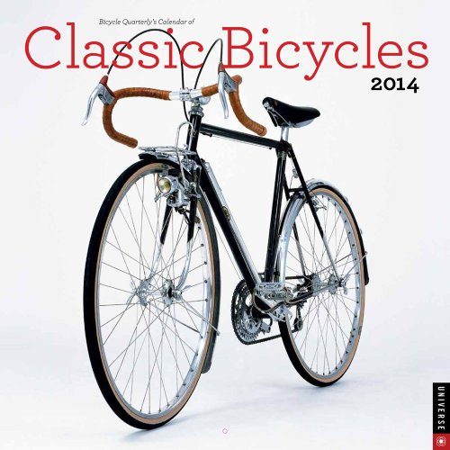 Bicycle Quarterly's Calendar of Classic Bicycles 2014 Wall
