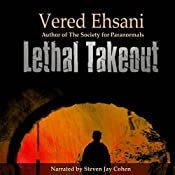 Lethal Takeout: Ghost Post Mysteries, Book 1 | [Vered Ehsani]