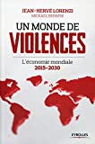 Un monde de violences: L'�conomie mondiale 2015-2030
