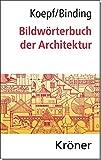Image de Bildwörterbuch der Architektur: Mit englischem, französischem, italienischem und spanisc