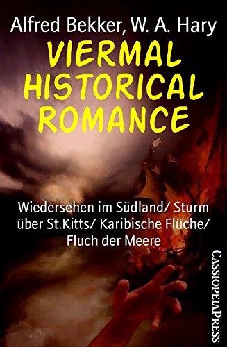viermal-historical-romance-wiedersehen-im-sudland-sturm-uber-stkitts-karibische-fluche-fluch-der-mee