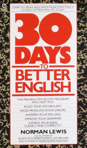 Thirty Days to Better English (Signet)