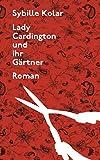 img - for Lady Cardington und ihr G rtner (German Edition) book / textbook / text book