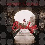 The Bridge | Michael Angelo Hodge
