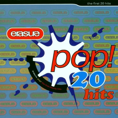 Erasure - Pop!: The First 20 Hits - Zortam Music