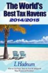 The World's Best Tax Havens 2014/2015...
