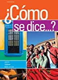 img - for Bundle: Como se dice...?, 10th + Quia Printed Access Card + Premium Web Site Printed Access Card book / textbook / text book