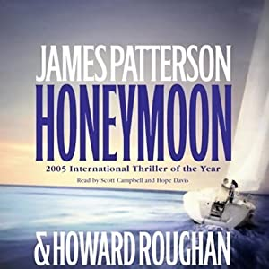 Honeymoon | [James Patterson, Howard Roughan]