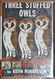 img - for Three Stuffed Owls book / textbook / text book