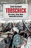 Todschick: Edle Labels, billige Mode - unmenschlich produziert