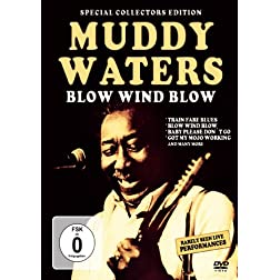 Waters, Muddy - Blow Wind Blow