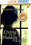 Living in Shadow and Light: The harro...