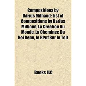 Darius Milhaud Compositions | RM.