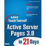 Sams Teach Yourself Active Server Pages 3.0 in 21 Days (Sams Teach Yourself...in 21 Days)by Scott Mitchell
