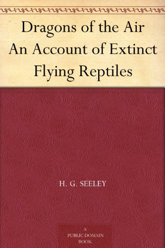dragons-of-the-air-an-account-of-extinct-flying-reptiles