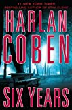 Harlan Coben Six Years (Thorndike Press Large Print Core Series)