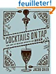 Cocktails on Tap: The Art of Mixing S...