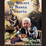The Secret of Santa Vittoria | [Robert Crichton]
