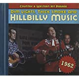 1962-Dim Lights Thick Smoke &