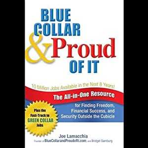 Blue Collar and Proud of It | [Joe LaMacchia]