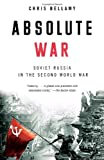 img - for Absolute War: Soviet Russia in the Second World War book / textbook / text book