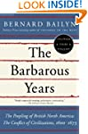 The Barbarous Years: The Peopling of...