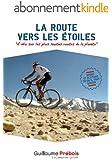 LA ROUTE VERS LES ETOILES: A vélo sur les plus hautes routes du monde