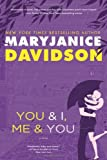 You and I, Me and You (0312531192) by Davidson, MaryJanice