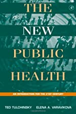 The New Public Health by Theodore H. Tulchinsky
