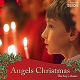 エンジェルズ・クリスマス~少年聖歌隊のキャロル集
