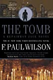 F. Paul Wilson The Tomb (Repairman Jack Novels)