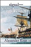 Signal-Close Action! (The Bolitho Novels) (Volume 12)