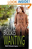 Wanting (PAVAD: FBI Romantic Suspense Book 2)