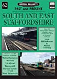 South and East Staffordshire (British Railways Past & Present)