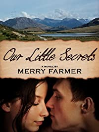 (FREE on 8/4) Our Little Secrets by Merry Farmer - http://eBooksHabit.com