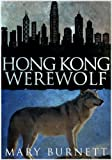 img - for Hong Kong Werewolf (Urban Werewolves Series Book 2) book / textbook / text book