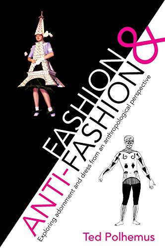Fashion & Anti-fashion