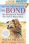 The Bond: Our Kinship with Animals, O...