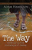 img - for The Way: Walking in the Footsteps of Jesus book / textbook / text book
