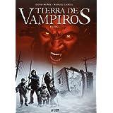Tierra De Vampiros. Éxodo