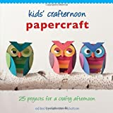 Kid's Crafternoon: Papercraft