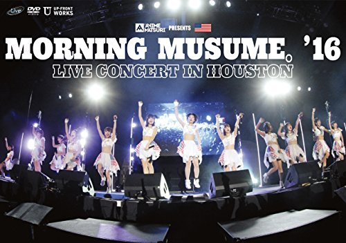 Morning Musume。'16 Live Concert in Houston [DVD]
