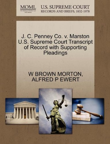 j-c-penney-co-v-marston-us-supreme-court-transcript-of-record-with-supporting-pleadings