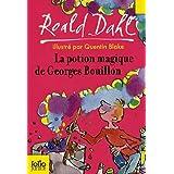 La potion magique de Georges Bouillonpar Roald Dahl